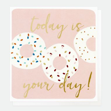 CAROLINE GARDNER TODAY IS YOUR DAY DONUTS CARD